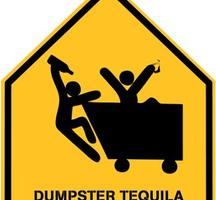 Dumpster-tequila